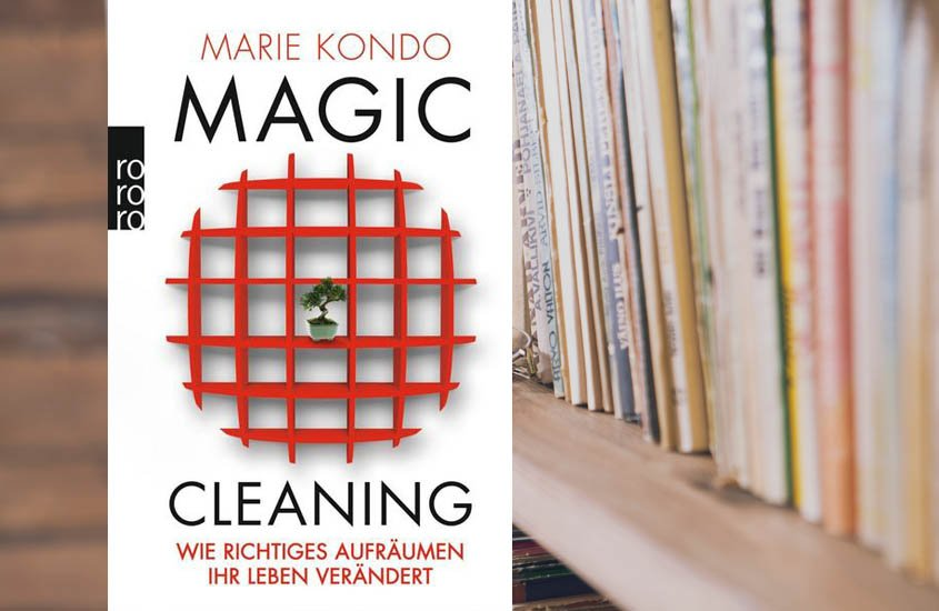 Marie Kondo Magic Cleaning Aufräumtipps